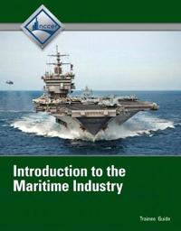 Introduction to Maritime Industry Trainee Guide