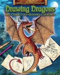 Drawing Dragons and Other Cold-Blooded Creatures