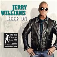 Jerry Williams : keep on : 1962-2013
