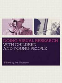 Doing Visual Research with Children and Young People