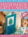 The Step-by-Step Guide to Creating Handmade Gift Cards