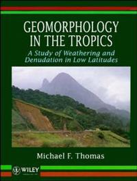 Geomorphology in the Tropics