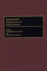 International Perspectives on Homelessness