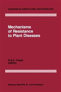 Mechanics of Resistance to Plant Diseases