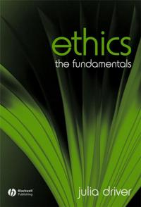 Ethics: The Fundamentals