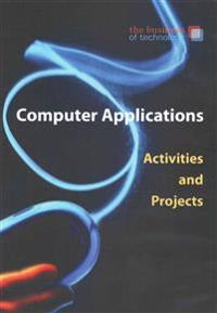 Computer Applications Activities and Projects for Barksdale's Digitools, the Business Technology