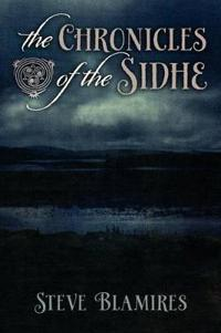 The Chronicles of the Sidhe