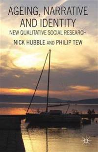Ageing, Narrative and Identity