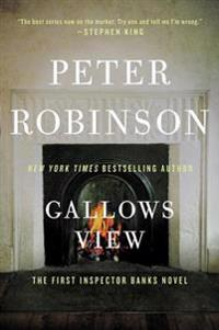 Gallows View: The First Inspector Banks Novel