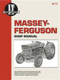 Massey Ferguson Shop Manual Models Mf135 Mf150 & Mf165