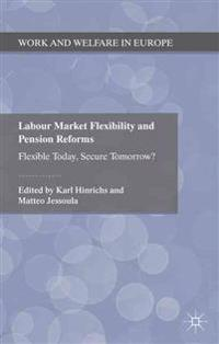 Labour Market Flexibility and Pension Reforms
