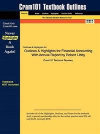 Outlines & Highlights for Financial Accounting With Annual Report