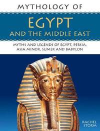 Mythology of Ancient Egypt and The Middle East