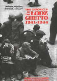 The Chronicle of the Lodz Ghetto, 1941-1944