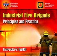 Industrial Fire Brigade Principles and Practice