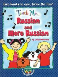 Teach Me...Russian & More Russian