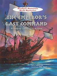 The Emperor's Last Command: Problem-Solving in Action