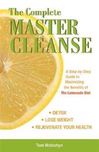 The Complete Master Cleanse