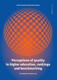 Perceptions of Quality in Higher Education, Rankings and Benchmarking