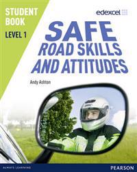 Edexcel Level 1 Safe Road Skills and Attitudes Student Book