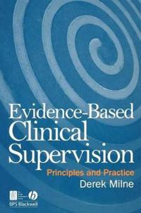 Evidence-Based Clinical Supervision: Principles and Practice