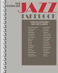 The Ultimate Jazz Fake Book: C Edition