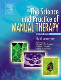 The Science and Practice Of Manual Therapy