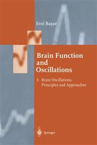 Brain Function and Oscillations
