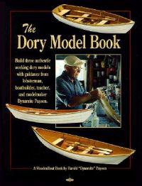 The Dory Model Book: A Woodenboat Book