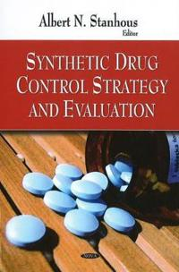 Synthetic Drug Control Strategy and Evaluation