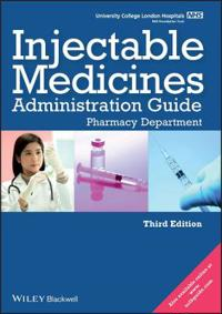 Ucl Hospitals Injectable Medicines Administration Guide: Pharmacy Department
