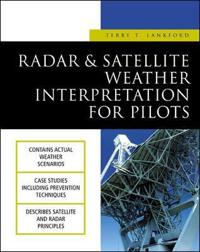 Radar & Satellite Weather Interpretation for Pilots