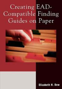 Creating EAD-Compatible Finding Guides On Paper