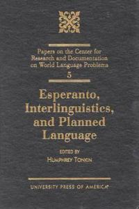 Esperanto, Interlinguistics, and Planned Language