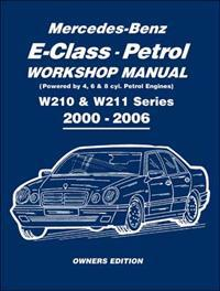 Mercedes-Benz E-class Petrol Workshop Manual W210W211 Series 2000-2006 Owners Edition