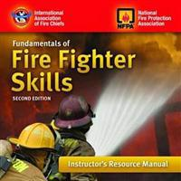 Fundamentals of Firefighting Skills Instructor's Resource Manual