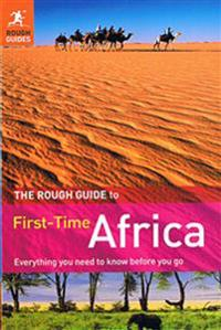 The Rough Guide First-Time Africa 2/E