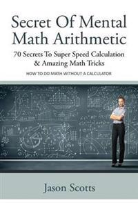 Secret of Mental Math Arithmetic