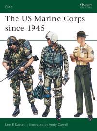 U.S. Marine Corps Since 1945