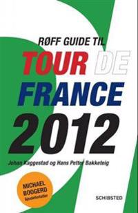 Røff guide til Tour de France 2012