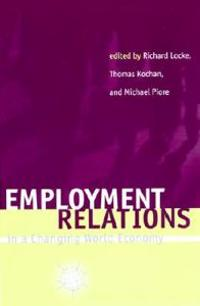 Employment Relations in a Changing World Economy