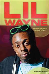 Lil Wayne: Grammy-Winning Hip-Hop Artist - lil-wayne-grammy-winning-hip-hop-artist