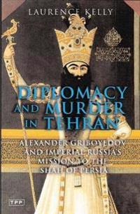 Diplomacy And Murder in Tehran