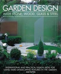 Garden Design With Stone, Wood, Glass & Steel