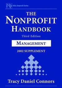 The Nonprofit Handbook, 2002 Supplement: Management