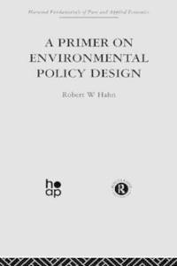 Primer on Environmental Policy Design