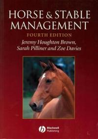 Horse and Stable Management, 4th Edition