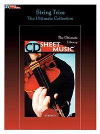 String Trios: The Ultimate Collection