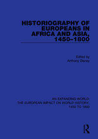 Historiography of Europeans in Africa and Asia, 1450-1800