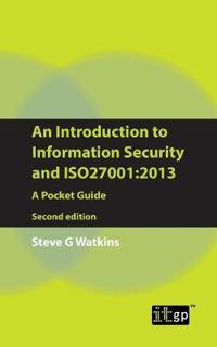 Introduction to Information Security and ISO27001:2013